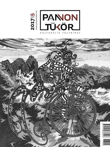 Pannon Tükör 2017 - 5. szám